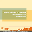 Icon image of Moving to Opportunity for Fair Housing Demonstration Final Impacts Evaluation.