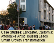Best Practices: Lancaster, California: Affordable Artist Housing Leads Smart Growth Transformation