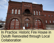 In Practice: Historic Fire House in Duluth Renovated through Local Collaboration