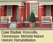 Knoxville, Tennessee: Minvilla Manor Historic Rehabilitation