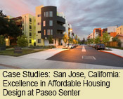 Best Practices: San Jose, California: Excellence in Affordable Housing Design at Paseo Senter