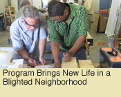 Program Brings New Life in a Blighted Neighborhood