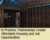 Partnerships Create Affordable Housing and Job Opportunities