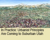 Urbanist Principles Are Coming to Suburban Utah