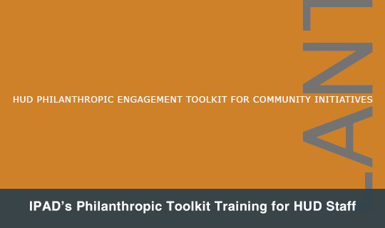 IPAD's Philanthropic Toolkit Training for HUD Staff