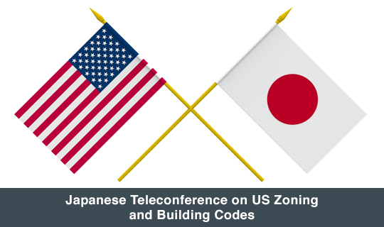Japanese Teleconference on US Zoning and Building Codes
