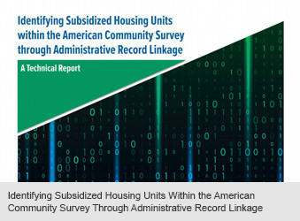Identifying Subsidized Housing Units Within the American Community Survey Through Administrative Record Linkage: A Technical Report