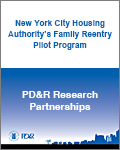 An Evaluation of the New York City Housing Authority's Family Reentry Pilot Program: Final Report to the U.S. Department of Housing and Urban Development