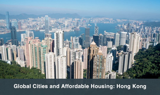 Global Cities and Affordable Housing: Hong Kong