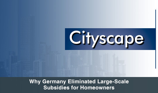 Why Germany Eliminated Large Scale Subsidies for Homeowners