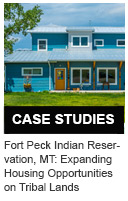 Fort Peck Indian Reservation, Montana: Expanding Housing Opportunities on Tribal Lands