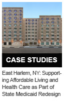 East Harlem, New York: Supporting Affordable Living and Health Care as Part of State Medicaid Redesign