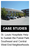 St. Louis Hospitals Help to Sustain the Forest Park Southeast and Central West End Neighborhoods