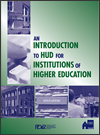 An Introduction to HUD for Institutions of Higher Education