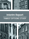 Family Options Study: Interim Report
