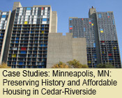 Case Studies: Minneapolis, Minnesota: Preserving History and Affordable Housing in Cedar-Riverside