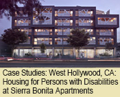 Case Studies: West Hollywood, California: Housing for Persons with Disabilities at Sierra Bonita Apartments