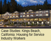 Case Studies: Kings Beach, California: Affordable Green Housing for Service Industry Workers