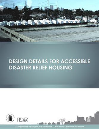 Front Cover of Design Details for Accessible Disaster Relief Housing