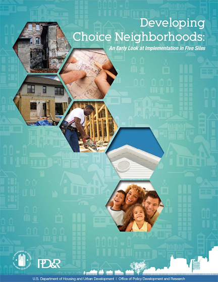 Front Cover of the interim report, Developing Choice Neighborhoods: An Early Look at Implementation in Five Sites - Interim Report