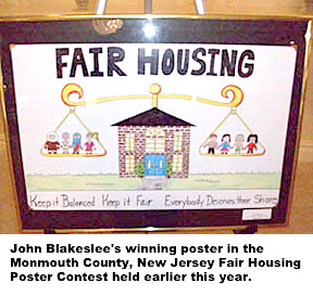 John Blakeslee's winning poster in the Monmouth County, New Jersey Fair Housing Poster Contest held earlier this year.