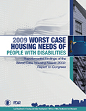 Worst Case Housing Needs of People with Disabilities - Supplemental Findings of the Worst Case Housing Needs 2009: Report to Congress