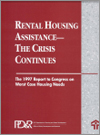 Rental Housing Assistance -- The Crisis Continues: The 1997 Report to Congress on Worst Case Housing Needs