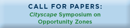 Call for Papers: Cityscape Cityscape Symposium on Opportunity Zones