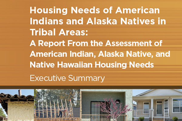 Housing Needs of American Indians and Alaska Natives in Tribal Areas