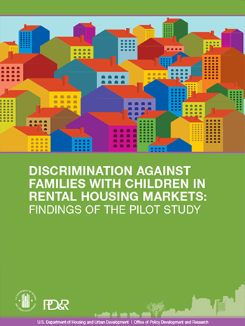 Findings of a Pilot Study of Discrimination Against Families with Children in Rental Housing Markets