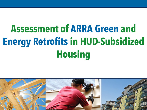 HUD's Green and Energy Retrofit Assessment: Key Findings and Policy Implications