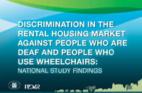 Discrimination in the Rental Housing Market Against People Who Are Deaf or Use Wheelchairs