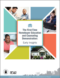 Initial Findings of the First-Time Homebuyer Education and Counseling Demonstration