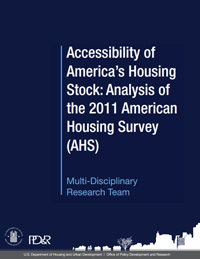 Front Cover of Accessibility of America's Housing Stock: Analysis of the 2011 American Housing Survey (AHS)