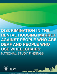 Front Cover of Discrimination in the Rental Housing Market Against People Who Are Deaf and People Who Use Wheelchairs: National Study Findings