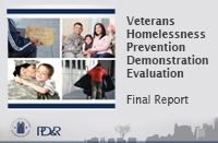 Improving Veterans' Housing and Employment Outcomes: The Veterans Homelessness Prevention Demonstration