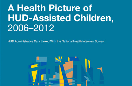 A Health Picture of HUD-Assisted Children