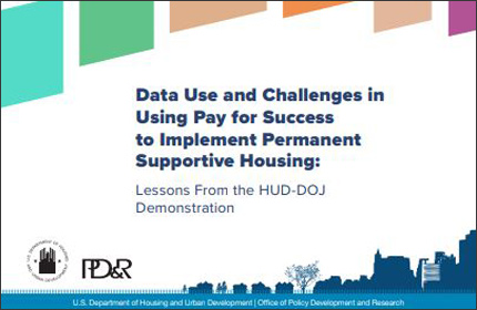 Learning about Data Use in Pay for Success through the HUD-DOJ Demonstration