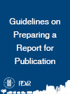 Guidelines on Preparing a Report for Publication