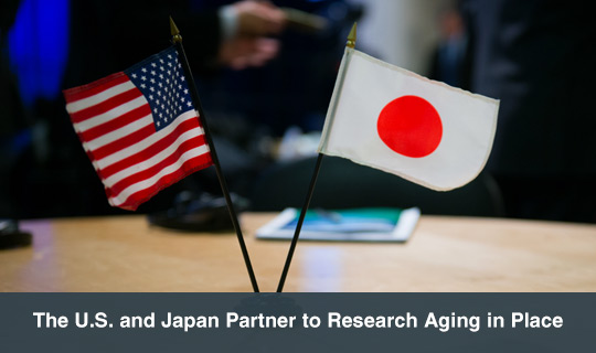 The U.S. and Japan Partner to Research Aging in Place