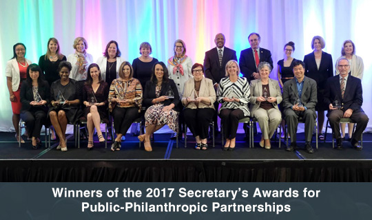 Winners of the 2017 Secretary's Awards for Public-Philanthropic Partnerships