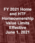 FY 2021 Home and HTF Homeownership Value Limits Effective June 1, 2021