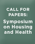 Call for Papers: Symposium on Housing and Health