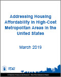 Addressing Housing Affordability in High-Cost Metropolitan Areas in the United States