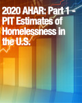 2020 AHAR: Part 1 - PIT Estimates of Homelessness in the U.S.