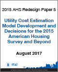 Utility Cost Estimation Model Development and Decisions for the 2015 American Housing Survey and Beyond
