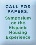 Call for Papers: Symposium on the Hispanic Housing Experience