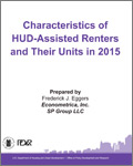 Characteristics of HUD-Assisted Renters and Their Units in 2015