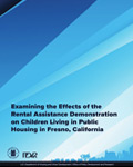 Examining the Effects of the Rental Assistance Demonstration on Children Living in Public Housing in Fresno, California