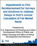 Impediments to PHA Reimbursement for Surveys and Solutions to Address Delays in HUD's Annual Calculation of Fair Market Rents